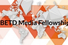 BETD Media Fellowship. Deadline: 24 February 2019